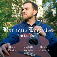 Ben Lougheed - Baroque Legacies
