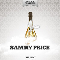 Sammy Price - Rib Joint