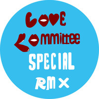 Love Committee - SPECIAL LOVE