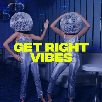 Vibes - Get Right (Original Mix)