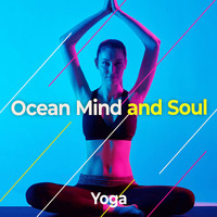 Yoga - Ocean Mind and Soul