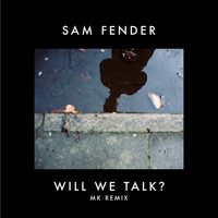 Sam Fender - Will We Talk? (MK Remix [Explicit])