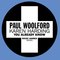 Paul Woolford - You Already Know (Richy Ahmed Remix)