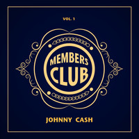 Johnny Cash - Members Club, Vol. 1