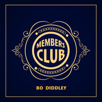 Bo Diddley - Members Club