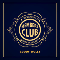 Buddy Holly - Members Club
