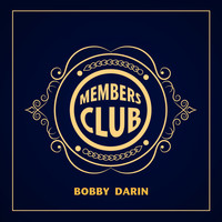 Bobby Darin - Members Club