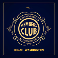Dinah Washington - Members Club, Vol. 1