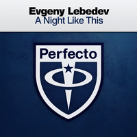Evgeny Lebedev - A Night Like This