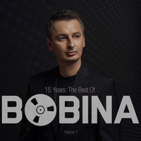 Bobina - 15 Years The Best of, Vol. 1