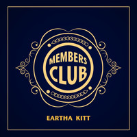 Eartha Kitt - Members Club