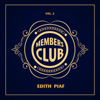 Édith Piaf - Members Club, Vol. 2