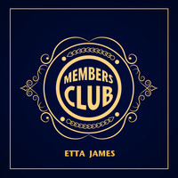 Etta James - Members Club