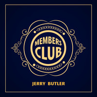 Jerry Butler - Members Club