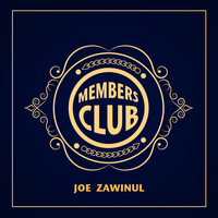 Joe Zawinul - Members Club
