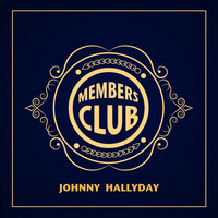 Johnny Hallyday - Members Club