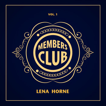 Lena Horne - Members Club, Vol. 1