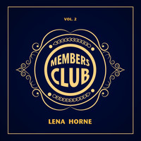 Lena Horne - Members Club, Vol. 2