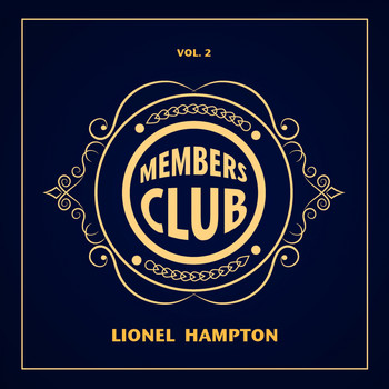 Lionel Hampton - Members Club, Vol. 2