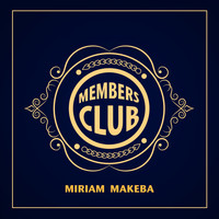 Miriam Makeba - Members Club
