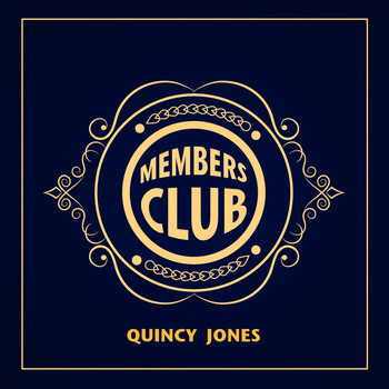 Quincy Jones - Members Club