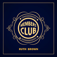 Ruth Brown - Members Club