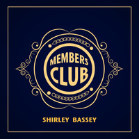 Shirley Bassey - Members Club