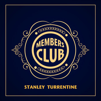 Stanley Turrentine - Members Club