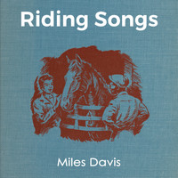 Miles Davis - Riding Songs