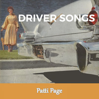 Patti Page - Driver Songs