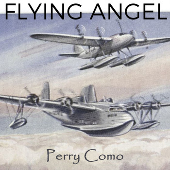 Perry Como - Flying Angel