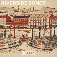 Dalida - Riverside Songs