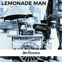 Jim Reeves - Lemonade Man