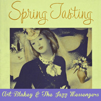Art Blakey & The Jazz Messengers - Spring Tasting