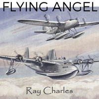 Ray Charles - Flying Angel