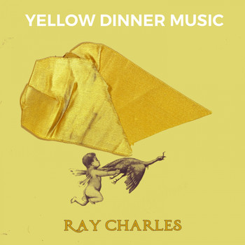 Ray Charles - Yellow Dinner Music