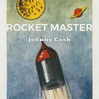 Johnny Cash - Rocket Master