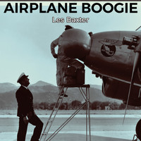 Les Baxter - Airplane Boogie