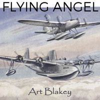 Art Blakey - Flying Angel