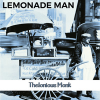 Thelonious Monk - Lemonade Man