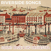 Count Basie & His Orchestra - Riverside Songs