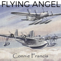 Connie Francis - Flying Angel
