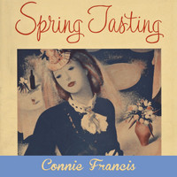 Connie Francis - Spring Tasting