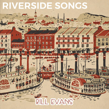Bill Evans - Riverside Songs