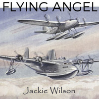 Jackie Wilson - Flying Angel