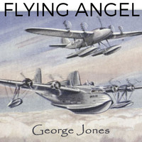 George Jones - Flying Angel