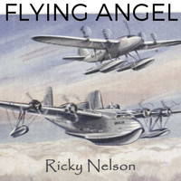 Ricky Nelson - Flying Angel