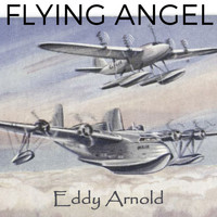 Eddy Arnold - Flying Angel