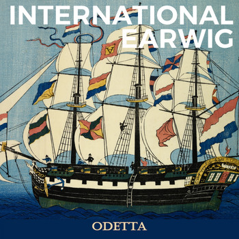 Odetta - International Earwig