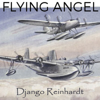 Django Reinhardt - Flying Angel